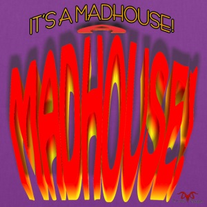 It's a Madhouse! - Tote Bag