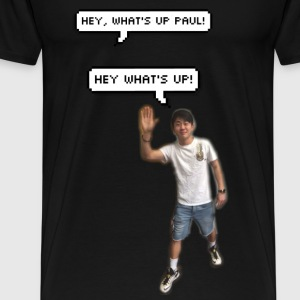 Hey What's Up Paul! - Men's Premium T-Shirt