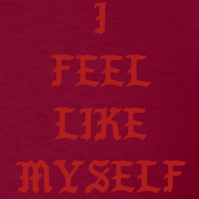 I Feel Like Myself