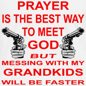 Meet God Messing With My Grandkids Is Faster - Men's Premium T-Shirt