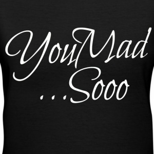 You Mad 3 - Women's V-Neck T-Shirt