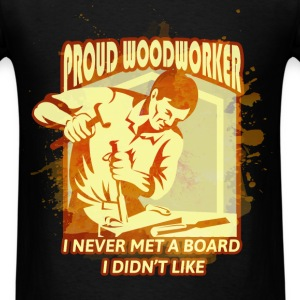 Woodworker - Proud Woodworker - Men's T-Shirt
