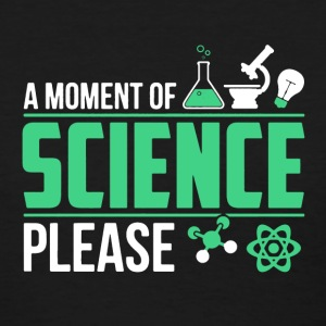 A Moment Of Science - Women's T-Shirt