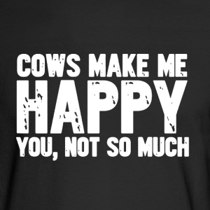 Cows Make Me Happy - Men's Long Sleeve T-Shirt