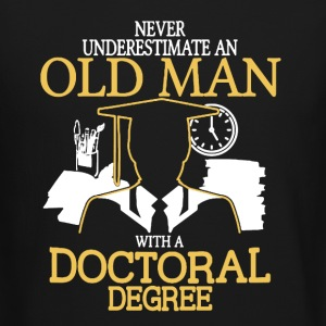 Old Man Doctoral Degree - Crewneck Sweatshirt