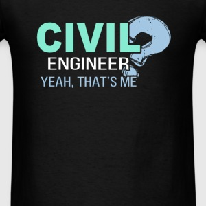 Civil Engineer - That's me - Men's T-Shirt
