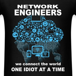 Network Engineer - Connect The World - Men's T-Shirt