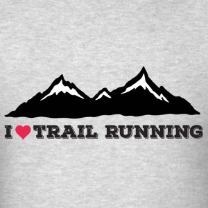 I Love Trail Running - Men's T-Shirt