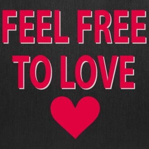 Feel free to love Bags & backpacks - Tote Bag