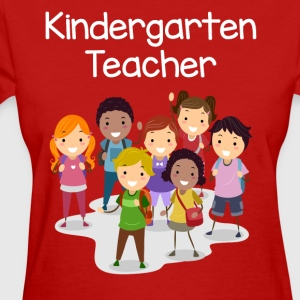 Kindergarten Teacher T-shirt! - Women's T-Shirt