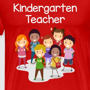 Kindergarten Teacher T-shirt! - Men's Premium T-Shirt