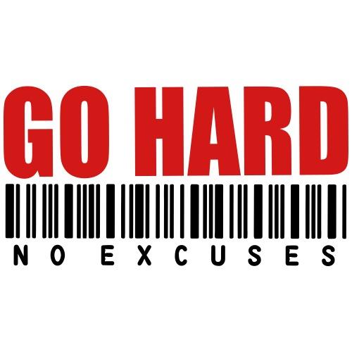 GO HARD NO EXCUSES