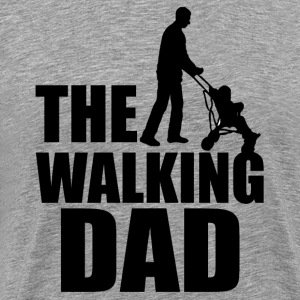 The Walking Dad funny men's shirt - Men's Premium T-Shirt