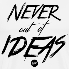 Never out of Ideas - White