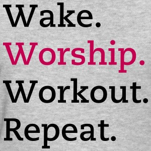 Wake. Worship. Workout. Repeat - Women's T-Shirt