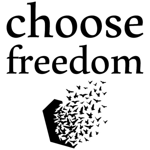 choose freedom