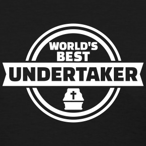 World's best undertaker Women's T-Shirts - Women's T-Shirt