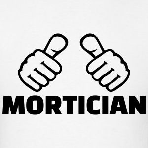 Mortician T-Shirts - Men's T-Shirt