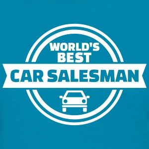 Best car salesman Women's T-Shirts - Women's T-Shirt