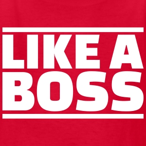 Like a boss Kids' Shirts - Kids' T-Shirt
