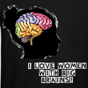 I Love Women with Big Brains  - Men's Tall T-Shirt