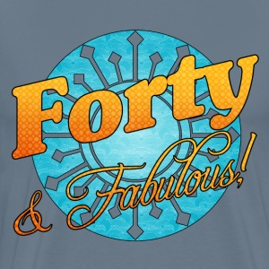 40 & Fabulous! - Men's Premium T-Shirt
