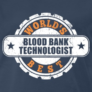Blood Bank Technologist T-Shirts - Men's Premium T-Shirt