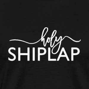 Holy Shiplap Shirt - Men's Premium T-Shirt