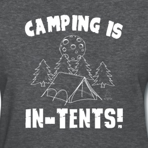 camping is in-tents - Women's T-Shirt