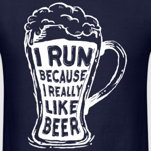 i run because i really like beer - Men's T-Shirt