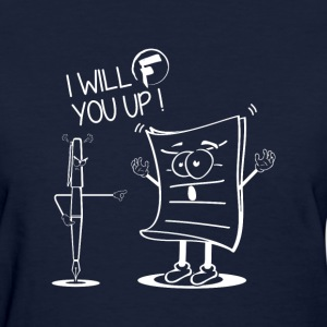 i will f you up! - Women's T-Shirt
