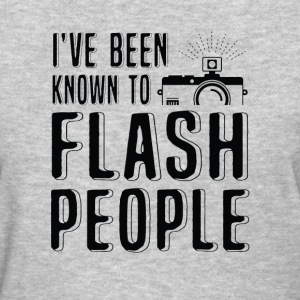 i've been known to flash people - Women's T-Shirt