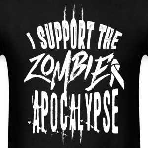 i support zombie apocalypse - Men's T-Shirt