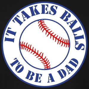 it takes balls to be a dad with BASEBALL T-Shirts - Men's Tall T-Shirt
