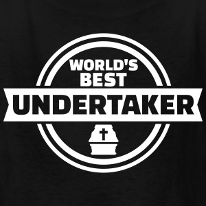 World's best undertaker Kids' Shirts - Kids' T-Shirt