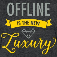 Offline Is The New Luxury T-Shirts