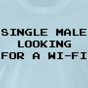 Single Male Looking for a Wi-Fi T-Shirts - Men's Premium T-Shirt