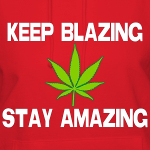 Keep Blazing Stay Amazing Hoodies - Women's Hoodie