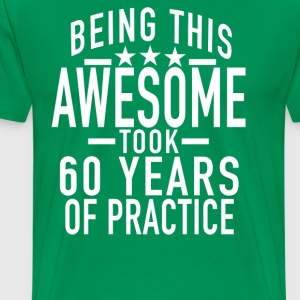 awesome_60th_birthday - Men's Premium T-Shirt