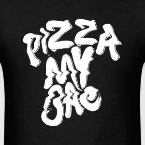 pizza my bae - Men's T-Shirt