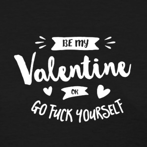 Be My Valentine - Women's T-Shirt