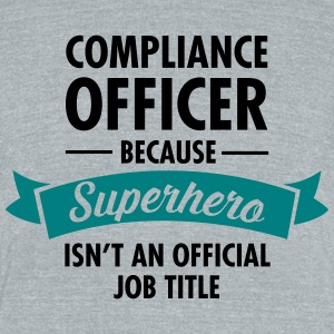 Compliance Office - Superhero T-Shirts - Unisex Tri-Blend T-Shirt by American Apparel