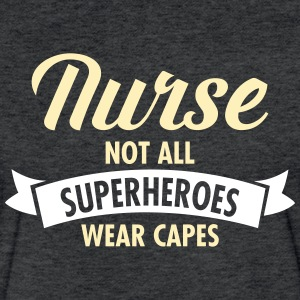 Nurse - Not All Superheroes Wear Capes T-Shirts - Fitted Cotton/Poly T-Shirt by Next Level