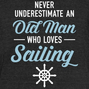 Never Underestimate An Old Man Who Loves Sailing T-Shirts - Unisex Tri-Blend T-Shirt by American Apparel