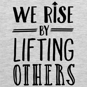 We Rise By Lifting Others Sportswear - Men's Premium Tank