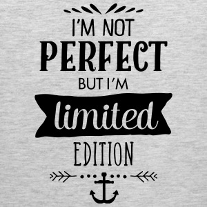 I\'m Not Perfect - But I\'m Limited Edition Sportswear - Men's Premium Tank