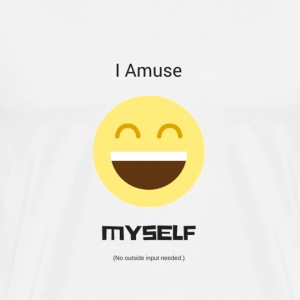 Amuse Myself - Men's Crew - Men's Premium T-Shirt