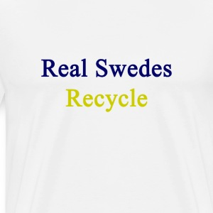 real_swedes_recycle T-Shirts - Men's Premium T-Shirt