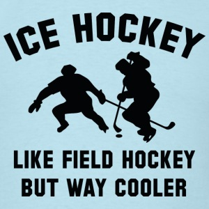 Ice Hockey Way Cooler - Men's T-Shirt