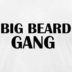 Big beard Gang T-Shirts - Men's T-Shirt by American Apparel